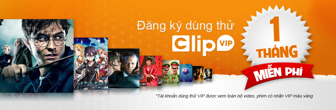 Đăng ký dùng thử Clip Vip