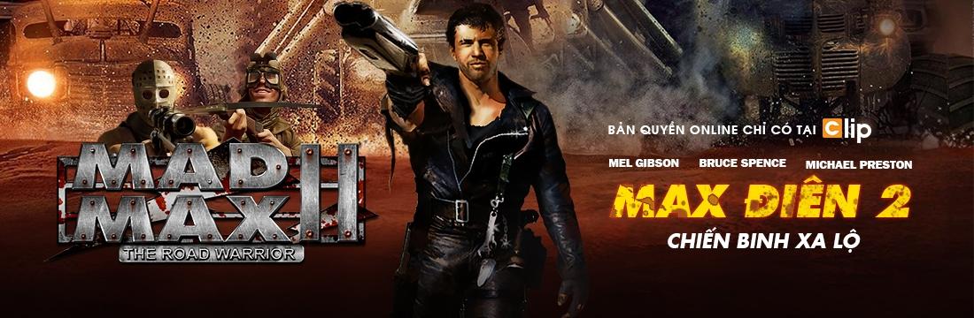 Max Điên 2: Chiến Binh Xa Lộ