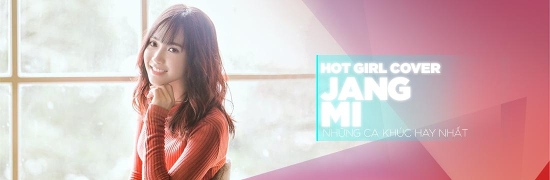 Cover Hay Nhất Của 'Hot Girl Bolero' - Jang Mi