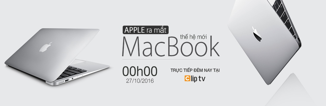 Apple ra mắt MacBook Thế Hệ Mới